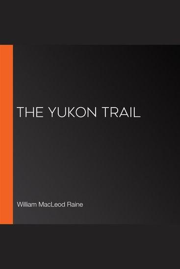 The Yukon Trail - cover