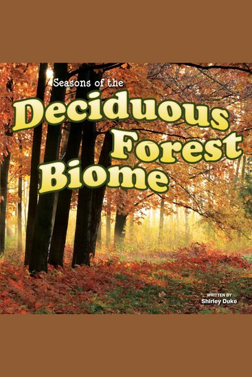 Seasons Of The Decidous Forest Biome - cover