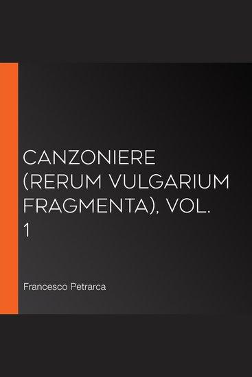 Canzoniere (Rerum vulgarium fragmenta) vol 1 - cover