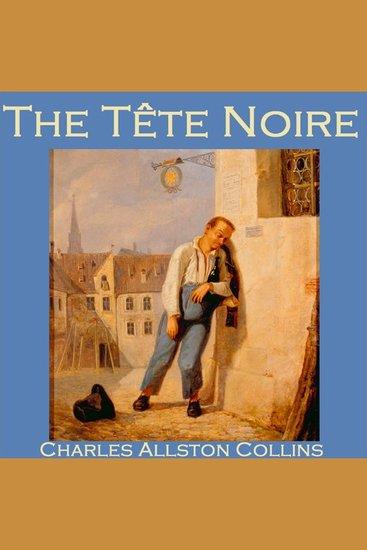 The Tête Noire - cover