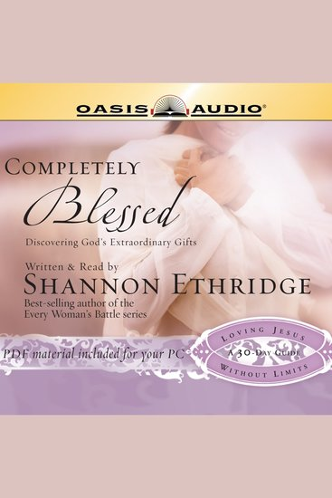 Completely Blessed - Discovering God's Extraordinary Gifts - cover