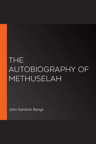 The Autobiography of Methuselah - cover