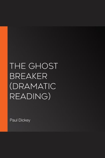 The Ghost Breaker (Dramatic Reading) - cover