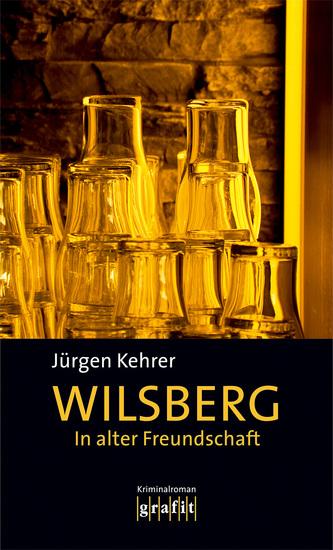 In alter Freundschaft - Wilsbergs zweiter Fall - cover