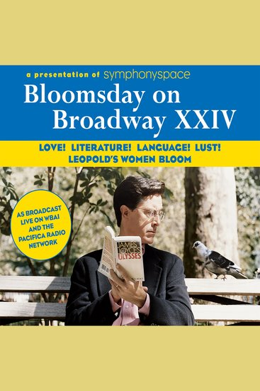 Bloomsday on Broadway XXIV: Love! Literature! Language! Lust! Leopold's Women Bloom - cover