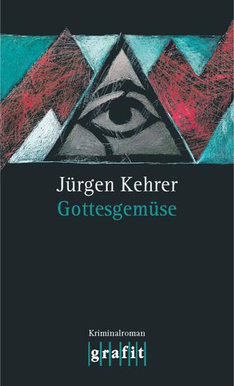 Gottesgemüse - Wilsbergs dritter Fall - cover
