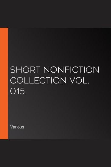 Short Nonfiction Collection Vol 015 - cover
