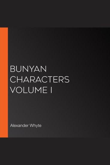 Bunyan Characters Volume I - cover