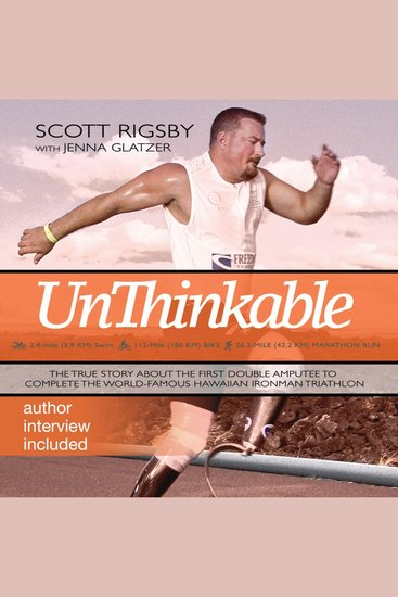 Unthinkable - The Scott Rigsby Story - cover