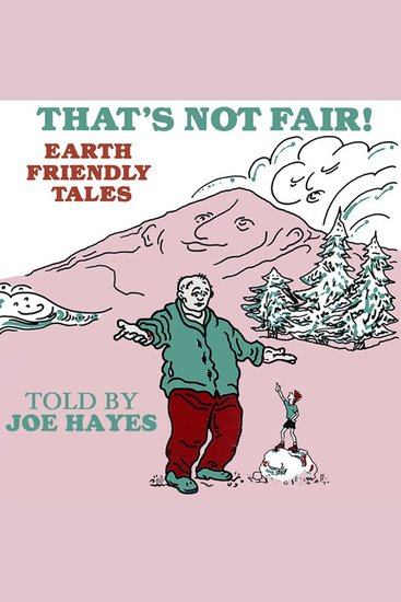 That's Not Fair! - Earth Friendly Tales - cover
