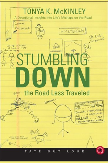 Stumbling Down the Road Less Traveled - A Devotional: Insights into Life's Mishaps on the Road - cover