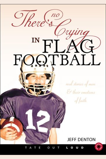 There's No Crying in Flag Football - cover