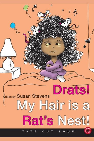 Drats! My Hair is a Rat's Nest! - cover