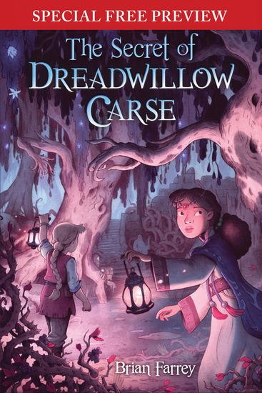 The Secret of Dreadwillow Carse - Special Preview - The First 5 Chapters plus Bonus Material - cover