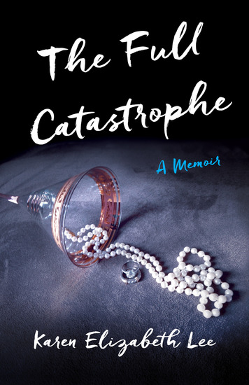 The Full Catastrophe - A Memoir - cover