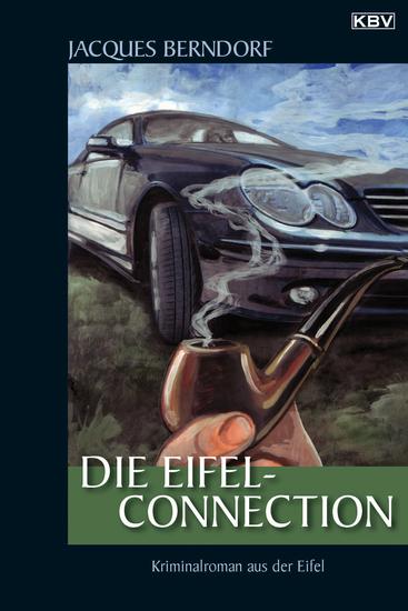 Die Eifel-Connection - Ein Siggi-Baumeister-Krimi - cover