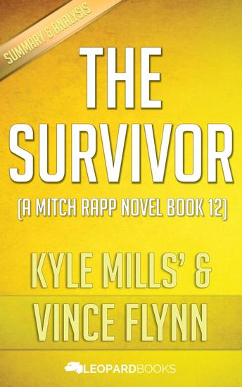 The Survivor by Kyle Mills & Vince Flynn - cover