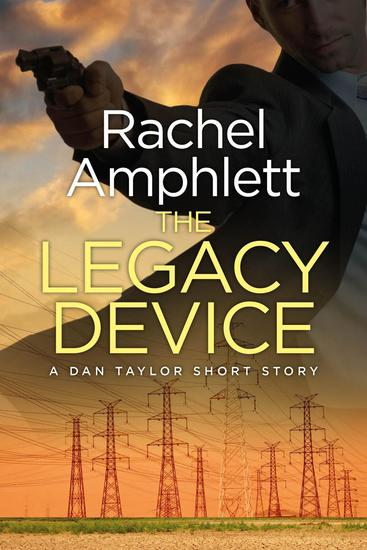 The Legacy Device - Dan Taylor - cover
