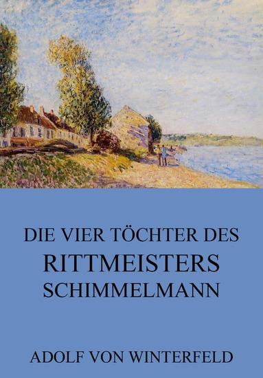 Die vier Töchter des Rittmeisters Schimmelmann - Erweiterte Ausgabe - cover