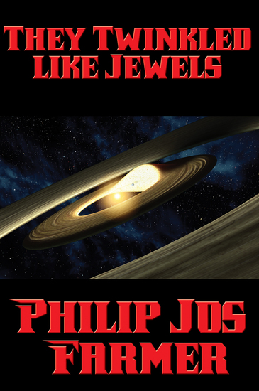 They Twinkled like Jewels - With linked Table of Contents - cover