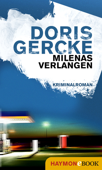 Milenas Verlangen - Kriminalroman - cover