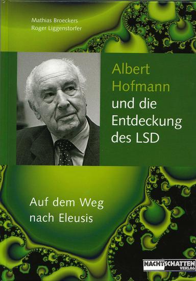 Albert Hofmann und die Entdeckung des LSD - Auf dem Weg nach Eleusis - cover