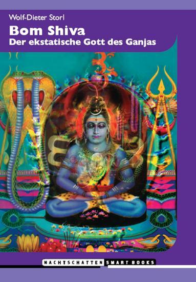 Bom Shiva - Der ekstatische Gott des Ganjas - cover