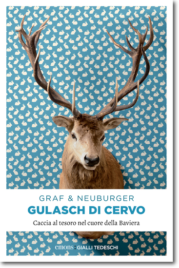 Gulasch di Cervo - Caccia al tesoro nel cuore della Baviera - cover