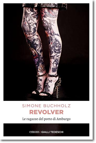 Revolver - Le ragazze del porto di Amburgo - cover