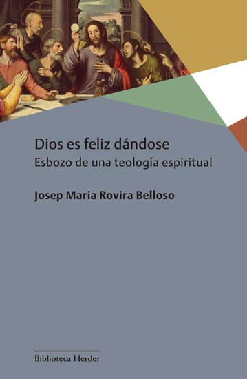 Dios es feliz dándose - Esbozo de una teología espiritual - cover