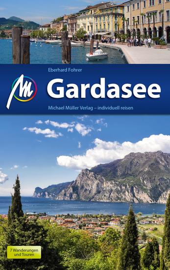 Gardasee Reiseführer Michael Müller Verlag - Individuell reisen mit vielen praktischen Tipps - cover