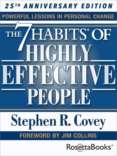 The 7 Habits of Highly Effective People - Powerful Lessons in Personal Change (25th Anniversary Edition) - cover