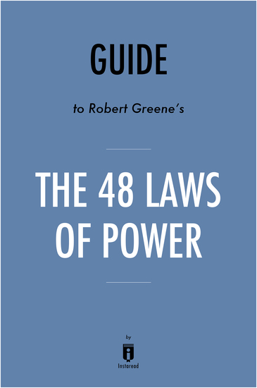 Summary of The 48 Laws of Power - by Robert Greene | Includes Analysis - cover