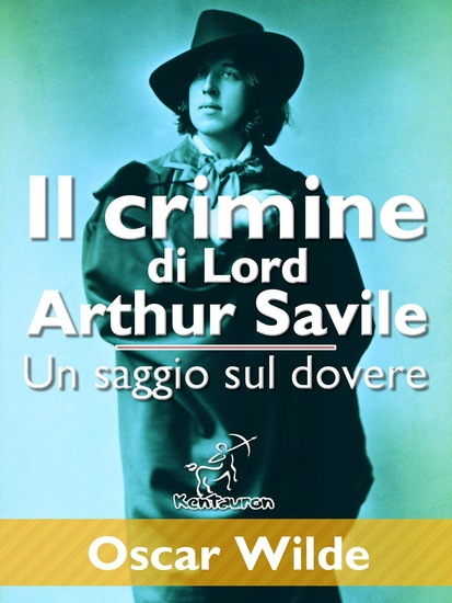 Il crimine di Lord Arthur Savile (Un saggio sul dovere) - cover