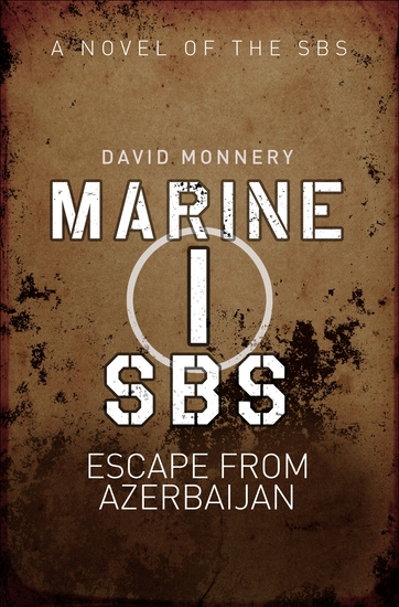 Marine I SBS - Escape from Azerbaijan - cover