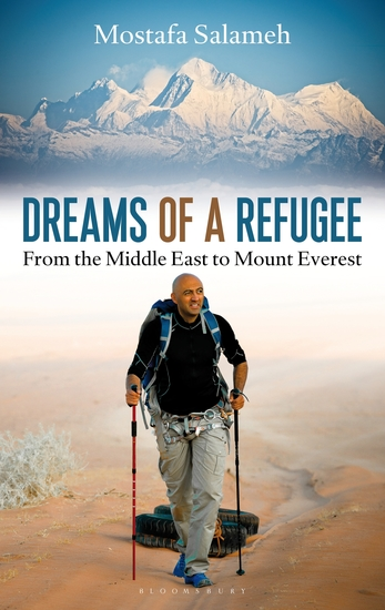 Dreams of a Refugee - From the Middle East to Mount Everest - cover