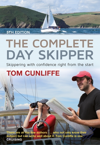 The Complete Day Skipper - Skippering with Confidence Right From the Start - cover
