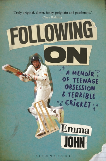 Following On - A Memoir of Teenage Obsession and Terrible Cricket - cover