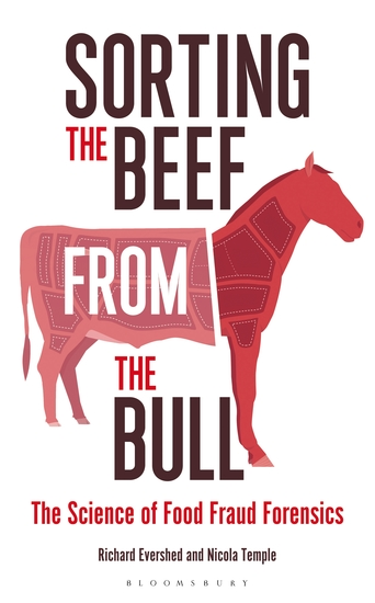 Sorting the Beef from the Bull - The Science of Food Fraud Forensics - cover