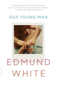 Read Our Young Man by Edmund White