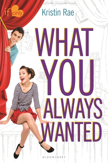 What You Always Wanted - An If Only novel - cover