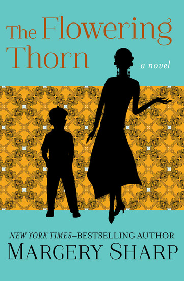 The Flowering Thorn - A Novel - cover