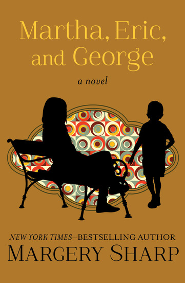 Martha Eric and George - A Novel - cover
