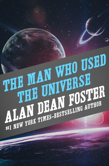 The Man Who Used the Universe - cover