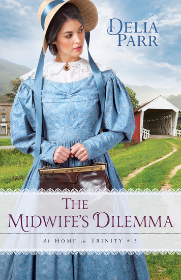 The Midwife's Dilemma (At Home in Trinity Book #3) - cover