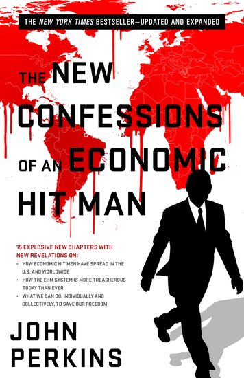 The New Confessions of an Economic Hit Man - cover