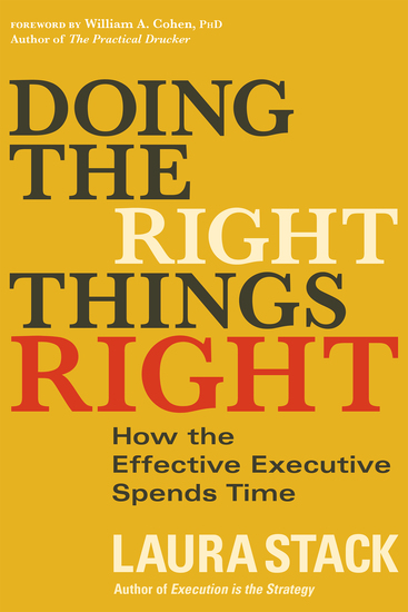 Doing the Right Things Right - How the Effective Executive Spends Time - cover