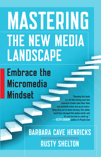 Mastering the New Media Landscape - Embrace the Micromedia Mindset - cover