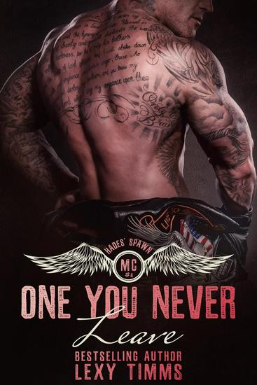 One You Never Leave - Hades' Spawn Motorcycle Club #4 - cover