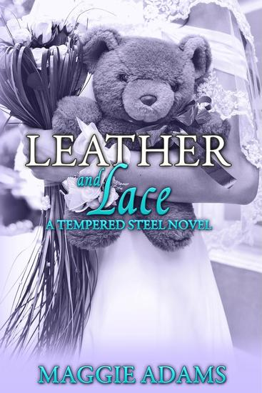 Leather and Lace - A Tempered Steel Novel #2 - cover